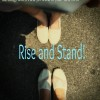Rise and Stand