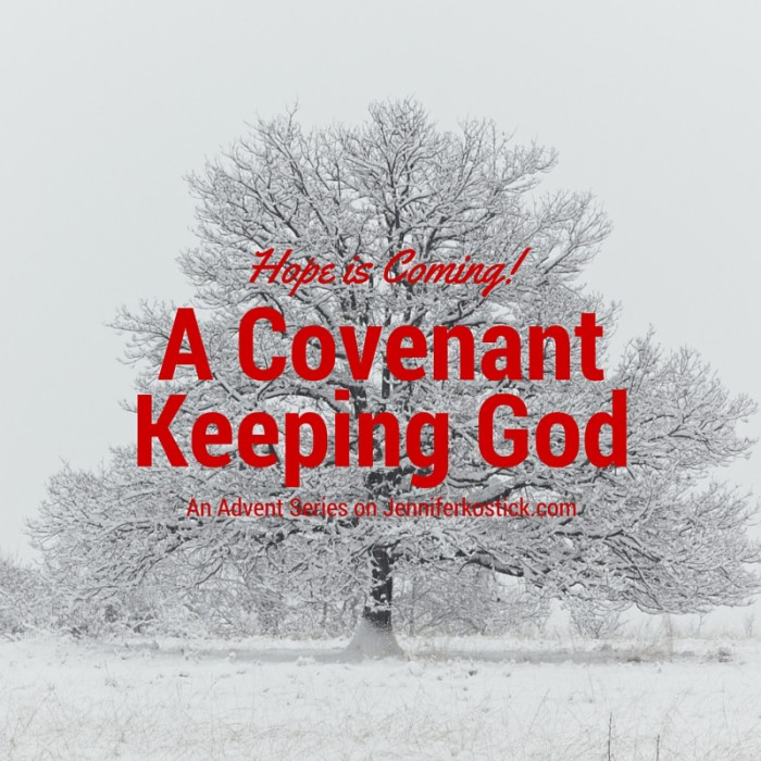 A Covenant Keeping God