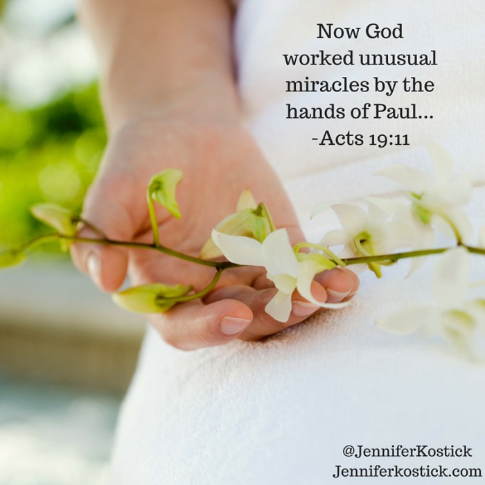 Now God worked unusual miracles by the hands of Paul..._